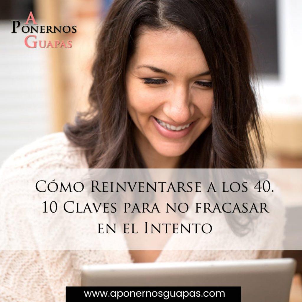 como_reinventarse_a_los_40_10_claves_para_no_fracasar_en_el_intento